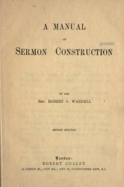 Cover of: A manual of sermon construction by Robert John Wardell