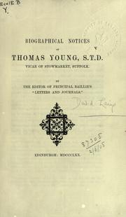 Cover of: Biographical notices of Thomas Young
