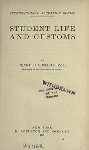 Student life and customs by Sheldon, Henry Davidson