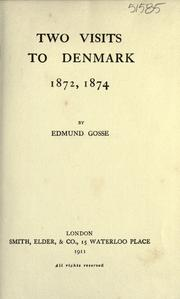 Cover of: Two visits to Denmark 1872, 1874