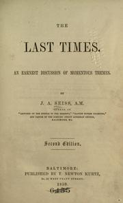 Cover of: The last times: an earnest discussion of momentous themes