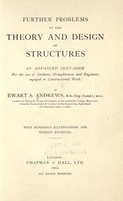 Cover of: Further problems in the theory and design of structures