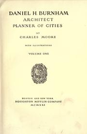 Cover of: Daniel H. Burnham, architect, planner of cities by Moore, Charles
