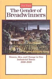 Cover of: The Gender of Breadwinners | Joy Parr