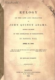 Cover of: A eulogy on the life and character of John Quincy Adams