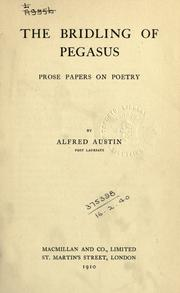 Cover of: The bridling of Pegasus: prose papers on poetry