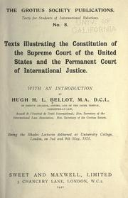 Cover of: Texts illustrating the constitution of the Supreme court of the United States and the Permament court of international justice