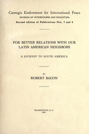 Cover of: For better relations with our Latin American neighbors