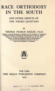 Cover of: Race orthodoxy in the South, and other aspects of the negro question