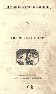 Cover of: The morning ramble, or, The mountain top |