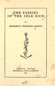 Cover of: The passing of the idle rich | Martin, Frederick Townsend.