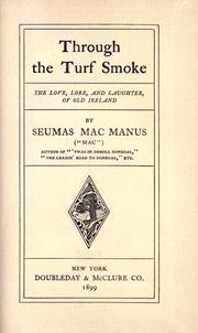 Through the turf smoke by Seumas MacManus