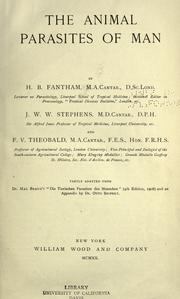 The animal parasites of man by Harold Benjamin Fantham