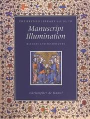 Cover of: The British Library guide to manuscript illumination