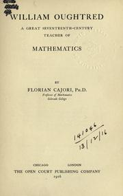 Cover of: William Oughtred, a great seventeenth-century teacher of mathematics