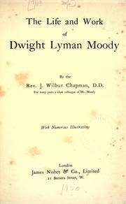Cover of: The life and work of Dwight Lyman Moody
