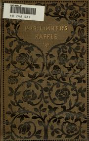 Cover of: Mrs. Limber's raffle; or, A church fair and its victims: a short story.