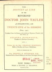 Cover of: The history and life of the Reverend Doctor John Tauler of Strasbourg