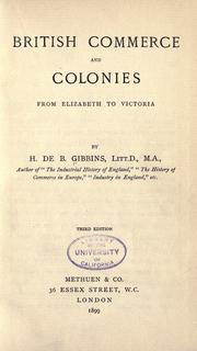 Cover of: British commerce and colonies from Elizabeth to Victoria | Henry de Beltgens Gibbins