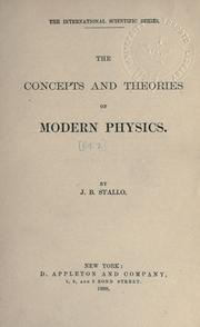 Cover of: The concepts and theories of modern physics