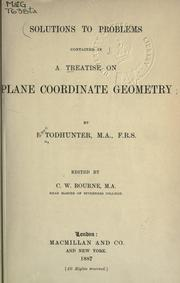 Cover of: A treatise on plane co-ordinate geometry.  Solutions to the problems