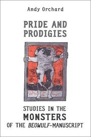 Pride and prodigies by Andy Orchard