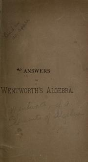 Cover of: Answers to Wentworth's algebra