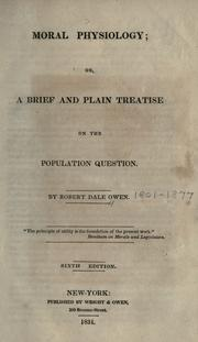 Cover of: Moral physiology, or, A brief and plain treatise on the population question