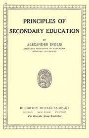 Cover of: Principles of secondary education by Inglis, Alexander James