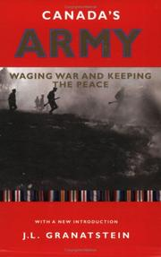 Cover of: Canada's army: waging war and keeping the peace