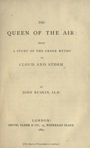 Cover of: The queen of the air: being a study of the Greek myths of cloud and storm