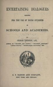 Cover of: Entertaining dialogues designed for the use of young students in schools and academies