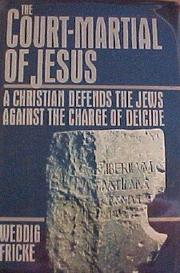 Cover of: The court-martial of Jesus