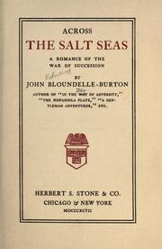 Cover of: Across the salt seas: a romance of the War of Succession