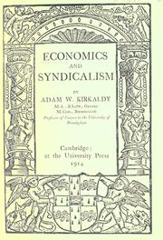 Economics and syndicalism by Kirkaldy, Adam Willis