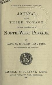 Cover of: Journal of the third voyage for the discovery of a North-West Passage | Parry, William Edward Sir