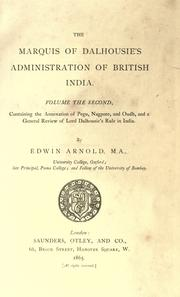 Cover of: The Marquis of Dalhousie's administration of British India ..