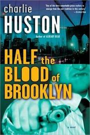 Cover of: Half the blood of Brooklyn: a novel