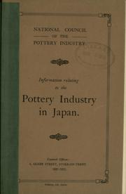 Cover of: Information relating to the pottery industry in Japan