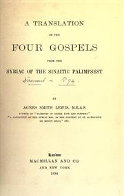 Cover of: A translation of the four Gospels, from the Syriac of the Sinaitic palimpsest | by Agnes Smith Lewis.
