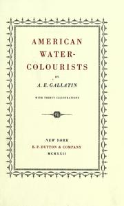 American water-colourists by A. E. Gallatin