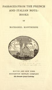 Cover of: Passages from the French and Italian note-books of Nathaniel Hawthorne