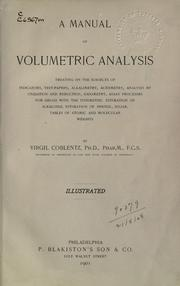 Cover of: A manual of volumetric analysis