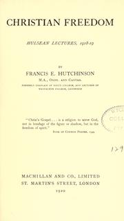 Cover of: Christian freedom ; Hulsean lectures, 1918-19