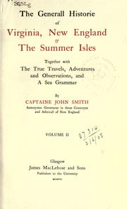 Cover of: The general historie of Virginia, New England and the Summer Isles