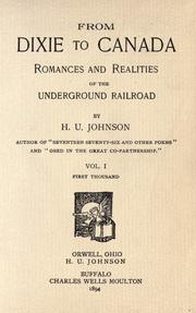 Cover of: From Dixie to Canada; romance and realities of the underground railroad