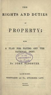 Cover of: The rights and duties of property