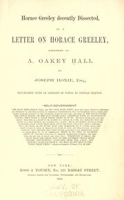Cover of: Horace Greeley decently dissected