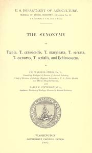 Cover of: The synonymy of Taenia, T. crassicollis, T. marginata, T. serrata, T. coenurus, T. serialis, and Echinococcus