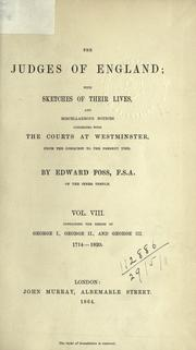 Cover of: The judges of England: with sketches of their lives, and miscellaneous notices connected with the Courts at Westminster.